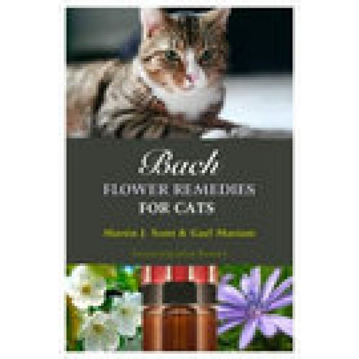 Bach Flower Remedies for Cats by Martin J. SCOTT & Gael MARIANI